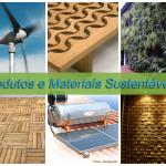 Saiba o que é e como escolher um material sustentável.