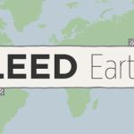 LEED Earth – projetos inovadores poderão receber a Certificação LEED gratuita