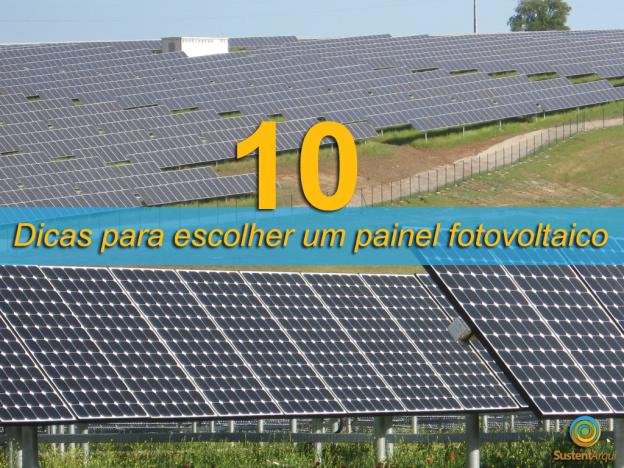 Dicas para escolher placas Fotovoltaca