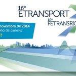 16º Etransport e 10º FetransRio