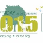 FSC Friday 2015 celebra o manejo florestal responsável