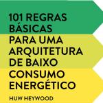 Livro: 101 regras básicas para uma arquitetura de baixo consumo energético