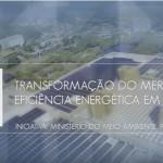 Vídeos sobre eficiência energética disponíveis YouTube do MMA