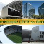Certificação LEED no Brasil
