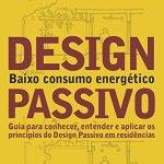 Livro: Design Passivo: Baixo Consumo Energético