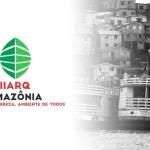 II ARQAMAZONIA – Congresso Internacional de Arquitetura e Sustentabilidade na Amazônia