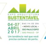 Expo Arquitetura Sustentável 2017 exibe inovações e soluções sustentáveis