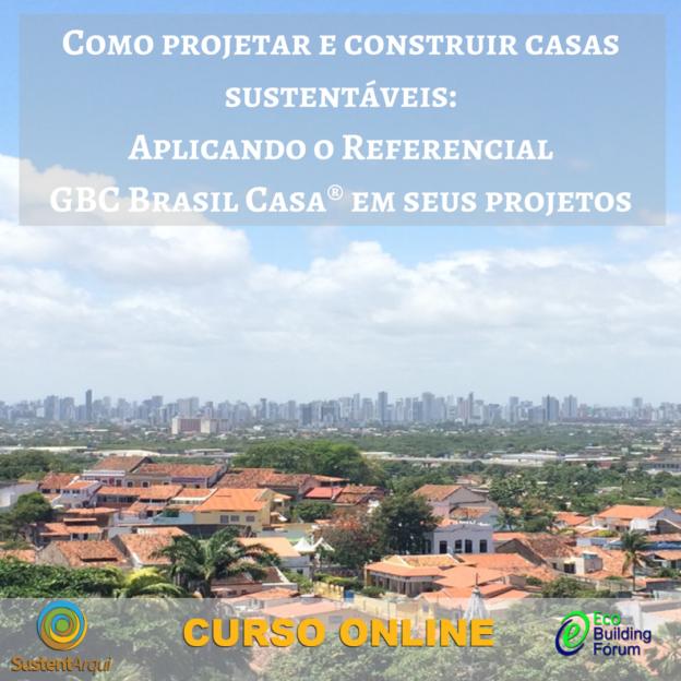 Curso Online Aplicando o Referencial GBC Brasil Casa