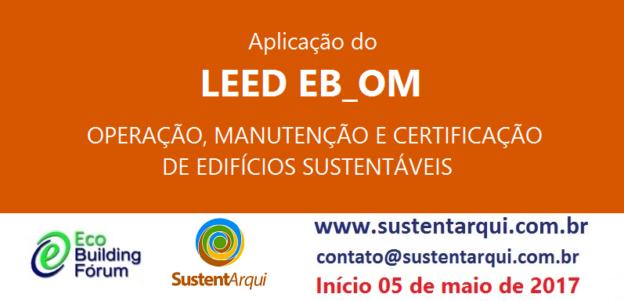 Curso Online Aplicação LEED EB_OM - Operação, Manutenção e certificação de edifícios sustentáveis