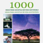 Livro – 1000 ideias para um estilo de vida sustentável