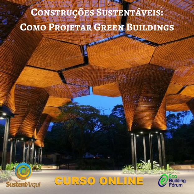 Curso Online Construções Sustentáveis: Como projetar Green Buildings