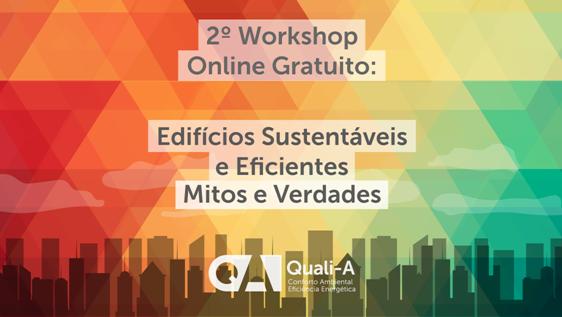 Workshop Online Gratuito: Edifícios Sustentáveis e Eficientes - Mitos e Verdades