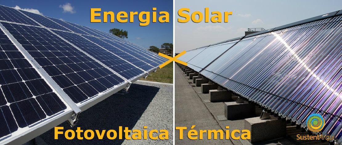 0b40b2df23d Energia Solar Fotovoltaica e Energia Solar térmica  Quais são as ...